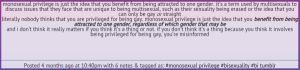 Monosexual privilege - the privilege - not a privilege but a benefit?
